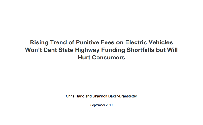 Rising Trend of Punitive Fees on Electric Vehicles Won't Dent State Highway Funding Shortfalls but Will Hurt Consumers