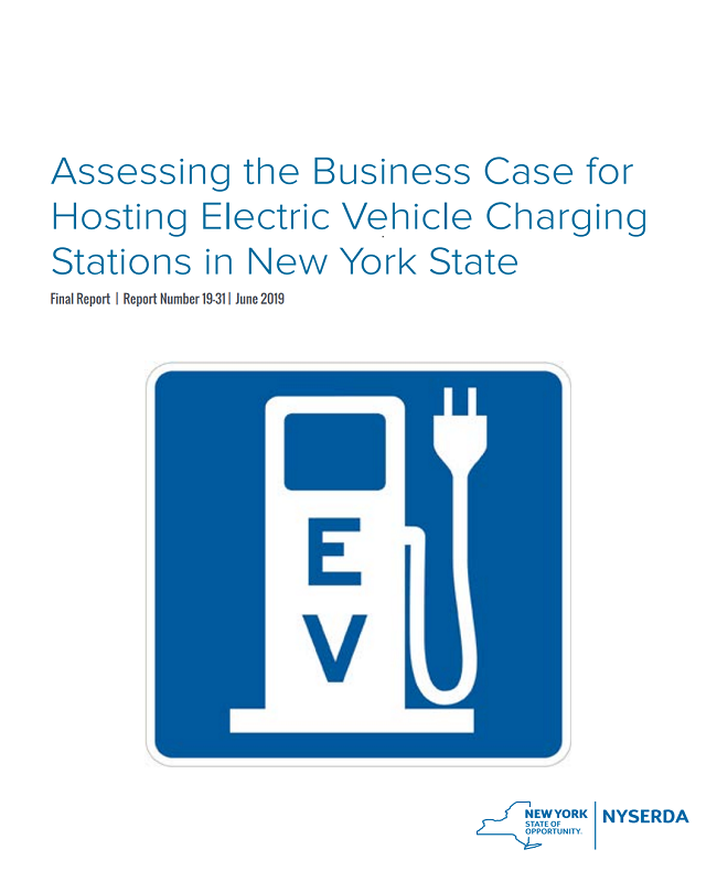 Assessing the Business Case for Hosting Electric Vehicle Charging Stations in New York State