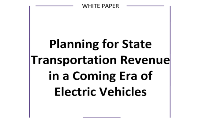 Planning for State Transportation Revenue in a Coming Era of Electric Vehicles